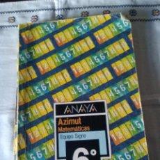 Libros de segunda mano: 60-AZIMUT MATEMATICAS ,ANAYA 6º E.G.B., 1986. Lote 112109503