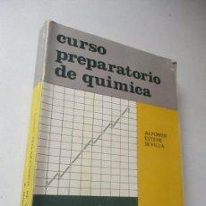 Libros de segunda mano: CURSO PREPARATORIO DE QUÍMICA , ALFONSO ESTEVE SEVILLA-1965-ECIR.- VALENCIA. Lote 112244743