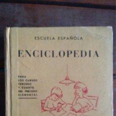 Libros de segunda mano: ENCICLOPEDIA, GRADO MEDIO 1ª EDICIÒN 1962, EDITORIAL ESCUELA ESPAÑOLA. Lote 112439983
