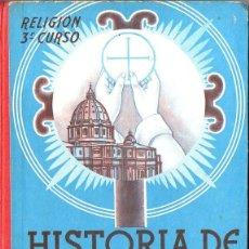 Libros de segunda mano: HISTORIA DE LA IGLESIA EDELVIVES 1962 - RELIGIÓN TERCER CURSO. Lote 112706775