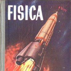 Second hand books - FÍSICA EDELVIVES 1964 - SEXTO CURSO - 112706899