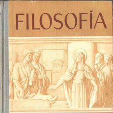 Libros de segunda mano: FILOSOFÍA EDELVIVES 1964 - SEXTO CURSO. Lote 112707031