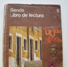 Libros de segunda mano: SENDA. LIBRO DE LECTURA 5. EGB. SANTILLANA 1971. Lote 112775315