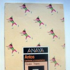 Libros de segunda mano - Libro de texto - Lectura y comentarios 5º EGB ANAYA - Antos Equipo Tropos. 1990 - 113332855