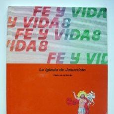 Libros de segunda mano: LIBRO DE TEXTO. INGLES. RELIGIÓN. FE Y VIDA 8. EDIT. MAGISTERIO. 1994. Lote 113395851