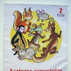 Libros de segunda mano: LIBRO DE TEXTO. LECTURAS COMENTADAS. 2º EGB. EDELVIVES. 1990. . Lote 113402095