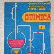 Libros de segunda mano: QUIMICA. 5º. CONSTANTINO MARCOS, JACINTO MARTINEZ Y DOROTEO RODRIGO. EDICIONES S.M. RUSTICA. 223 PAG. Lote 113455871