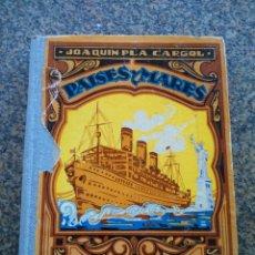 Libros de segunda mano: PAISES Y MARES -- JOAQUIN PLA CARGOL -- TERCER MANUSCRITO -- 1938 --. Lote 113480091