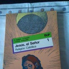 Libros de segunda mano: 72-JESUS EL SEÑOR, RELIGION CATOLICA, 1º BACHILLERATO,S.M. 1991. Lote 113525791