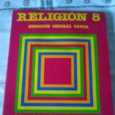 Libros de segunda mano: 71-RELIGION 8, SANTILLANA, EDUCACION GENERAL BASICA, 1988. Lote 113525899