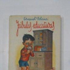 Libros de segunda mano: FABULAS EDUCATIVAS. EZEQUIEL SOLANA. EDITORIAL ESCUELA ESPAÑOLA. TDKLT. Lote 113598527