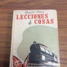 Libros de segunda mano: LECCIONES DE COSAS-EZEQUIEL SOLANA-EDITORIAL ESCUELA ESPAÑOLA.AÑO 1941.. Lote 113809287