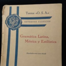 Libros de segunda mano: GRAMÁTICA LATINA, MÉTRICA Y ESTILÍSTICA. P. S. SANTAMARTA 1946.. Lote 114058555