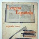 Libros de segunda mano: LIBRO DE TEXTO. LENGUA ESPAÑOLA 2º CURSO. 1965. ANAYA. CORREA- LÁZARO. . Lote 114074975