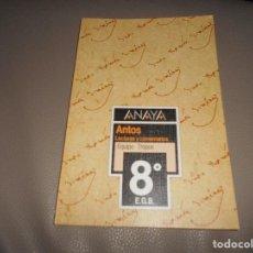 Libros de segunda mano: ANAYA - ANTOS - LECTURAS Y COMENTARIOS 8 - EQUIPO TROPOS - 8º EGB - 1990 PERFECTO. Lote 114086647