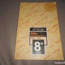Libros de segunda mano: ANAYA - ANTOS - LECTURAS Y COMENTARIOS 8 - EQUIPO TROPOS - 8º EGB - 1990 B.E. Lote 114086731