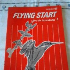 Libros de segunda mano: 89-FLYING START , LONGMAN, LIBRO DE ACTIVIDADES 1 , 1993. Lote 114122851