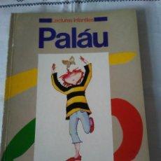 Libros de segunda mano: 113-LECTURAS INFANTILES, PALAU, 1983. Lote 114267711