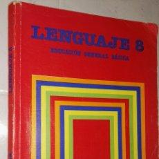 Libros de segunda mano: LENGUAJE 8° EGB EDUCACIÓN GENERAL BÁSICA SANTILLANA 1985. Lote 114734123