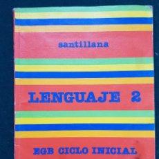 Libros de segunda mano: LENGUAJE 2 - EGB CICLO INICIAL - SANTILLANA. Lote 114925639