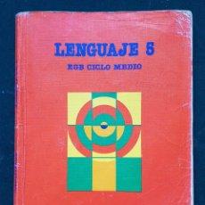 Libros de segunda mano: LENGUAJE 5 - EGB CICLO MEDIO - SANTILLANA. Lote 114926403