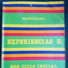 Libros de segunda mano: EXPERIENCIAS 2 - EGB CICLO INICIAL - SANTILLANA. Lote 114962567