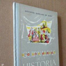 Libros de segunda mano - GUIRNALDAS DE LA HISTORIA. AGUSTIN SERRANO DE HARO. ED. ESCUELA ESPAÑOLA, 1962. 11ª ED. 198 PP. - 114967007