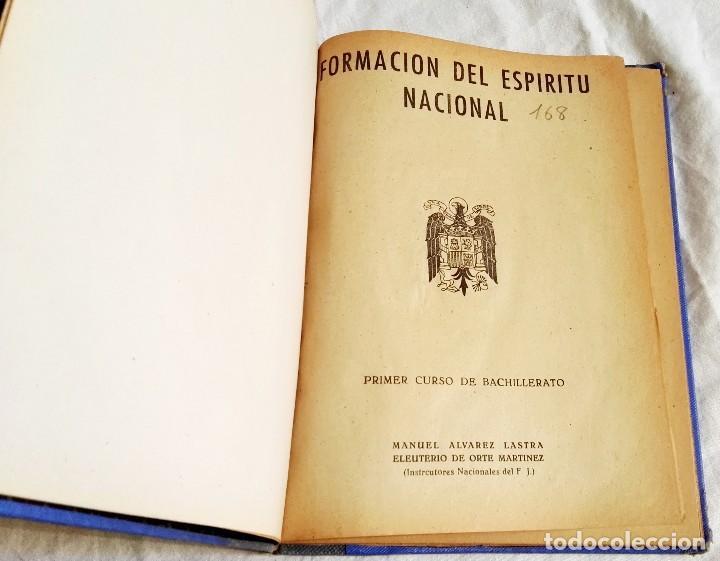 FORMACIÓN DEL ESPÍRITU NACIONAL, PRIMER CURSO DE BACHILLERATO - 1955 (Libros de Segunda Mano - Libros de Texto )