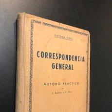 Libros de segunda mano: CORRESPONDENCIA GENERAL MÉTODO PRÁCTICO SISTEMA COTS. Lote 115547727