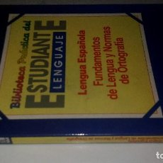 Libros de segunda mano: BIBLIOTECA PRACTICA DEL ESTUDIANTE-LENGUA ESPAÑOLA-FUNDAMENTOS DE LA LENGUA Y NORMAS DE ORTOGRAFIA. Lote 115724835