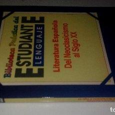 Libros de segunda mano: BIBLIOTECA PRACTICA DEL ESTUDIANTE-LENGUA ESPAÑOLA-LITERATURA ESPAÑOLA DEL NEOCLASICISMO A SIGLO XX. Lote 115725135