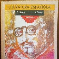 Second hand books - LITERATURA ESPAÑOLA - BACHILLERATO 2º - EDITORIAL ANAYA - 115786627