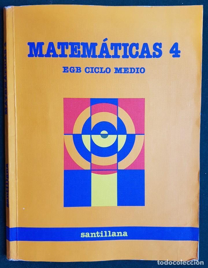 MATEMATICAS 4 - EGB CICLO MEDIO - EDITORIAL SANTILLANA (Libros de Segunda Mano - Libros de Texto )