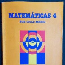 Libros de segunda mano: MATEMATICAS 4 - EGB CICLO MEDIO - EDITORIAL SANTILLANA. Lote 115788979