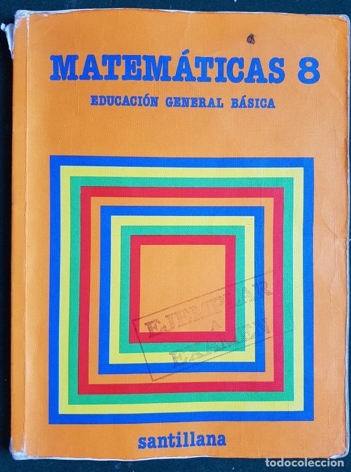 MATEMÁTICAS 8 - EGB - EDITORIAL SANTILLANA (Libros de Segunda Mano - Libros de Texto )