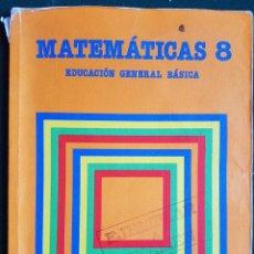 Libros de segunda mano: MATEMÁTICAS 8 - EGB - EDITORIAL SANTILLANA. Lote 115790147
