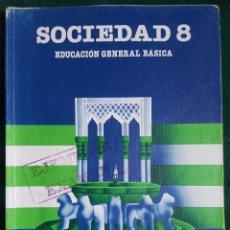 Libros de segunda mano: SOCIEDAD 8 - EGB - EDITORIAL SANTILLANA. Lote 115799631