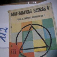 Libros de segunda mano: ANTIGUO LIBRO DE TEXTO - MATEMATICAS BASICAS 4º. Lote 116129659