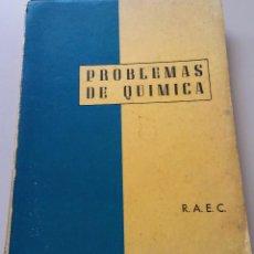 Libros de segunda mano: PROBLEMAS E QUIMICA. Lote 116138499