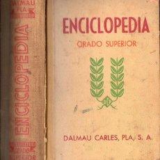 Livros em segunda mão: ENCICLOPEDIA GRADO SUPERIOR DALMAU CARLES (1973). Lote 147599557