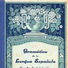 Libros de segunda mano: CASSASAS CANTÓ : GRAMÁTICA DE LA LENGUA ESPAÑOLA INICIACIÓN (EDITORIAL MONTSERRAT, 1939) . Lote 116445167