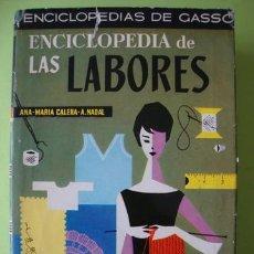 Livros em segunda mão: ENCICLOPEDIA DE LAS LABORES CALERA - NADAL 1967. Lote 117070271