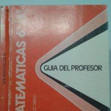 Libros de segunda mano: MATEMÁTICAS 6º E.G.B. GUÍA DEL PROFESOR 1972 L. JIMENEZ / A. GONZALEZ CASTRO 1ª EDICIÓN ANAYA . Lote 117414787