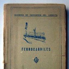 Gebrauchte Bücher - Ferrocarriles. Academia de ingenieros del ejército. 1951 - 117484883