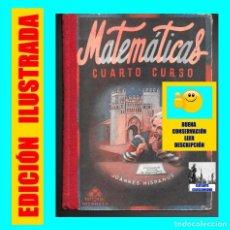 Libros de segunda mano: MATEMÁTICAS CUARTO CURSO - JOANNES HISPANUS - EDITORIAL LUIS VIVES - MUY BUENA CONSERVACIÓN. Lote 117541043