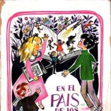Libros de segunda mano: EN EL PAÍS DE LOS LIBROS (VEDRUNA, 1966). Lote 117675427