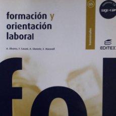 Libros de segunda mano: FORMACIÓN Y ORIENTACIÓN LABORAL / A. ALVAREZ Y OTROS / EDI. EDITEX / EDICIÓN 2006 / CON CD. Lote 118075851