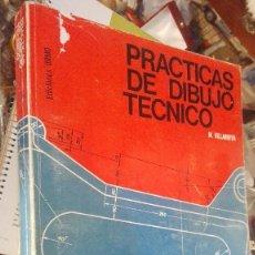Libros de segunda mano: PRACTICAS DE DIBUJO TÉCNICO. VILLANUEVA. ED. URMO. 1984.. Lote 118611839