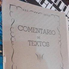 Libros de segunda mano: COMENTARIOS DE TEXTO GRADO ELEMENTAL. Lote 118614615
