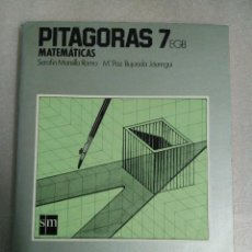 Libros de segunda mano: PITÁGORAS: MATEMÁTICAS 7 EGB - SERAFÍN MANSILLA, Mª PAZ BUJANDA - EDICIONES SM. Lote 118653895